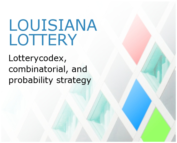 Louisiana Lottery Games And The Mathematical Way To Play Them